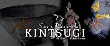 Traduzione di Kintsugi di David Shirduan Storie di Ruolo