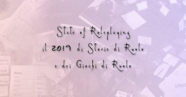 Copertina State of Roleplaying il 2019 di Storie di ruolo e dei Giochi di Ruolo