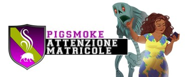 Neofiti Matricole Pigsmoke Storie di Ruolo Space Orange 42 Gioco di Ruolo Powered by the Apocalypse
