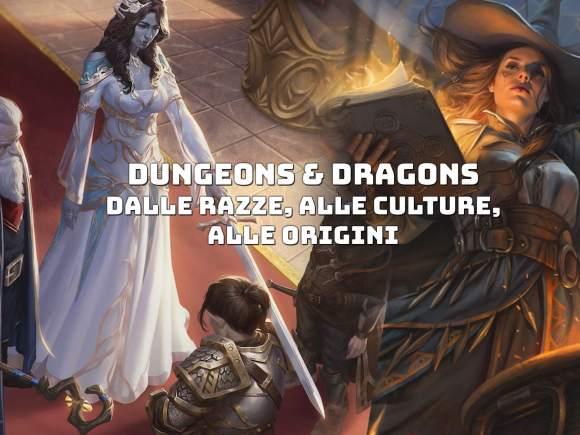 Storie di Ruolo Dungeons & Dragons 5 Edizione Razze Origini Cultura Inclusivita 1