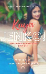 Kuya Jenko! ( Girlfriend ng Barkada Spin-off)