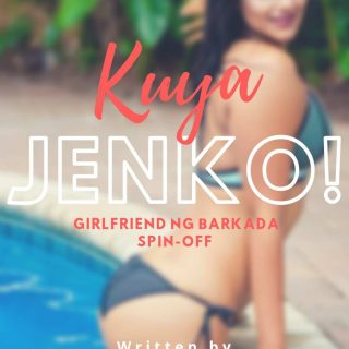 Kuya Jenko! ( Girlfriend ng Barkada Spin-off)