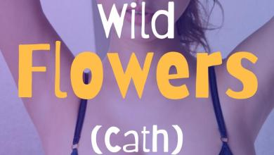 Wild Flowers (Cath) 1
