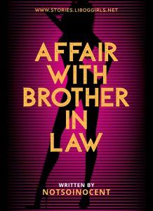 Affair With Brother In Law 1