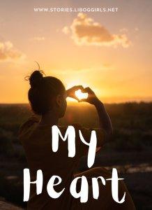 My Heart – Part 1