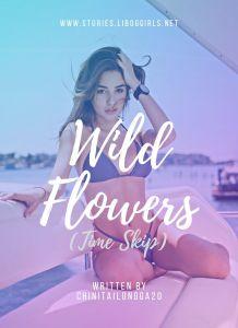 Wild Flowers (Time Skip)