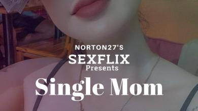 Sexflix Presents: Single Mom
