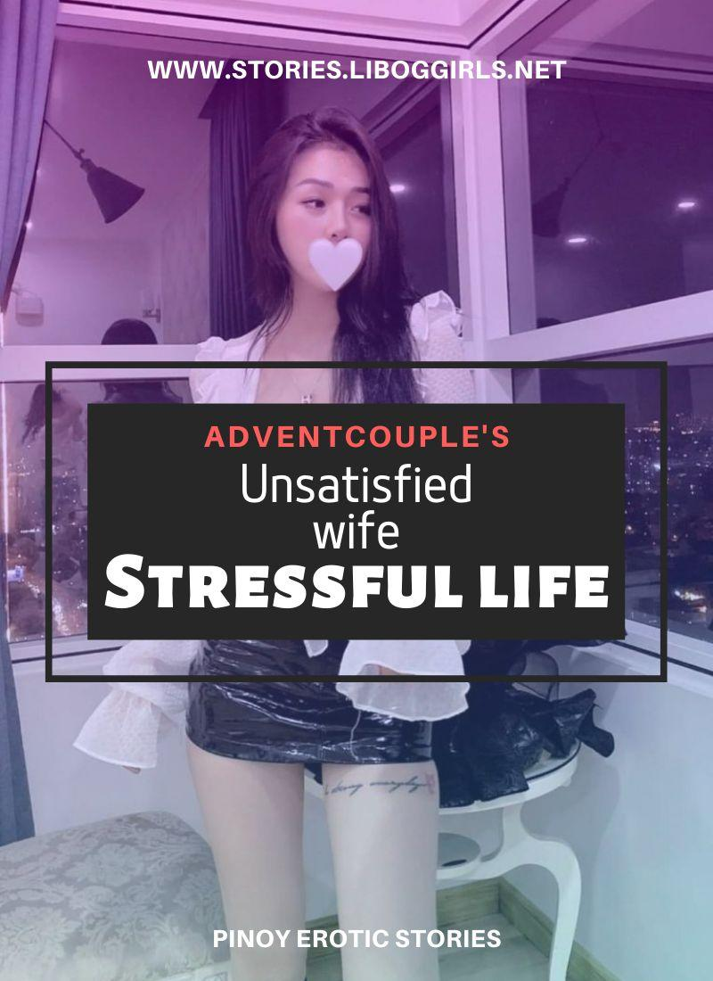 Unsatisfied wife Stressful life 2