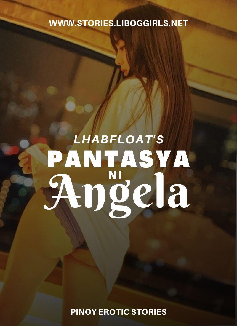 Pantasya Ni Angela I