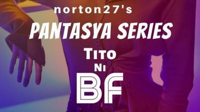 Pantasya Series: Tito Ni Bf