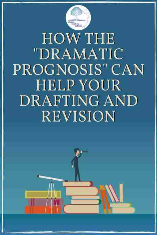 The dramatic prognosis is a concept which animates audience engagement with your story. Here's how to use it for drafting or revising. :: stormwritingschool.com #writingtips #amwriting #amrevising