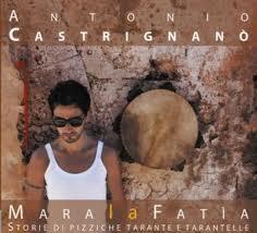 Antonio Castrignanò – Mara La Fatìa - 2010