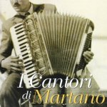 I cantori di Martano. Con CD Audio