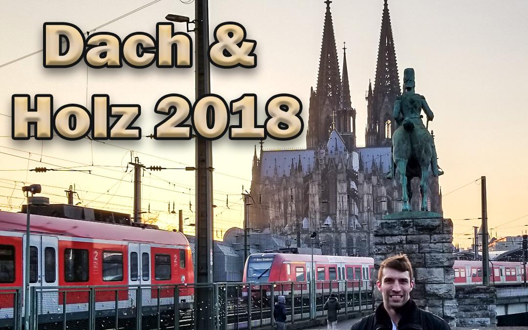Dach & Holz 2018