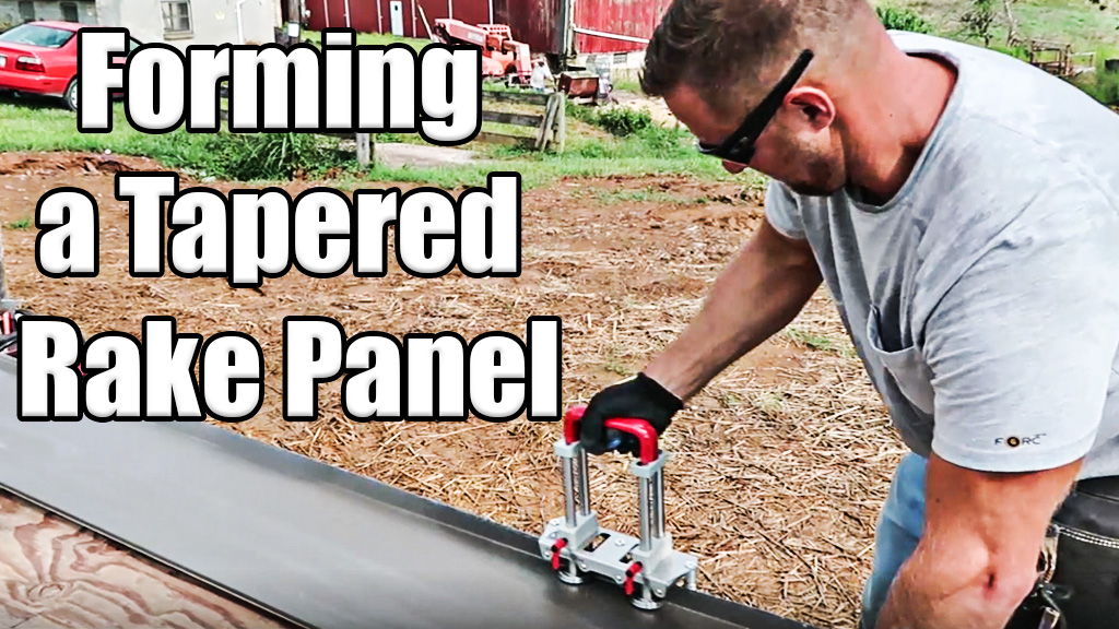 Forming a Tapered Rake Panel