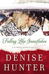 Falling Like Snowflakes by Denise Hunter