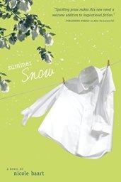 Summer Snow by Nicole Baart