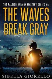 Waves Break Gray by Sibella Giorello