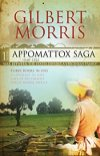 Appomattox Saga -Gilbert Morris