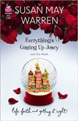 Everything's Coming Up Josie -Susan May Warren