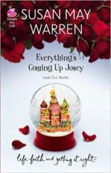 Everything's Coming Up Josie -Susan May Warren