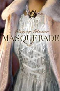 Masquerade -Nancy Moser