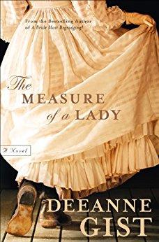Measure of a Lady -Deeanne Gist