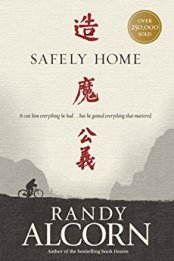 Safely Home -Randy Alcorn