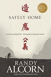 Safely Home -Randy Alcorn