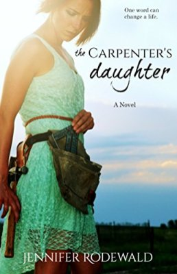 The Carpenter's Daughter -Jennifer Rodewald