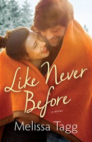 Like Never Before -Melissa Tagg
