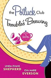 The Potluck Club Trouble's Brewing -Shepherd & Everson
