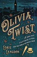 Olivia Twist -Lorie Langdon