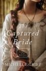The Captured Bride -Griep