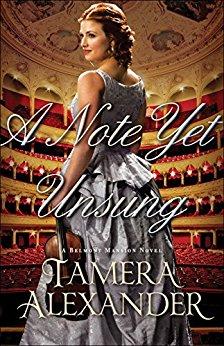 A Note Yet Unsung -Tamera Alexander