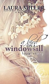 Bird on A Windowsill -Laura Miller