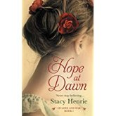 Hope at Dawn -Stacy Henrie