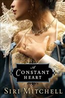 A Constant Heart -Siri Mitchell
