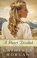 A Heart Divided -Kathleen Morgan