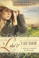 A Lady Like Sarah -Brownley