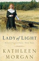 A Lady of Light -Kathleen Morgan
