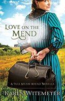 Love on the Mend -Witemeyer