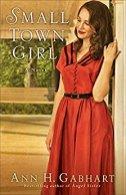 Small Town Girl -Gabhart