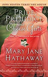 Pride, Prejudice and Cheese Grits -Hathaway