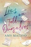 Lies We Tell Ourselves -Matayo