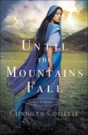 Until the Mountains Fall - Cossette
