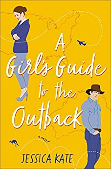 A Girl's Guide to the Outback - Kate