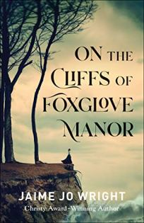 On the Cliffs of Foxglove Manor - Wright