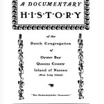 A Documentary History of the Dutch Congregation of Oyster Bay, Pamphlet No. 4