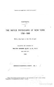 Portraits of Noted Physicians of New York 1750-1900